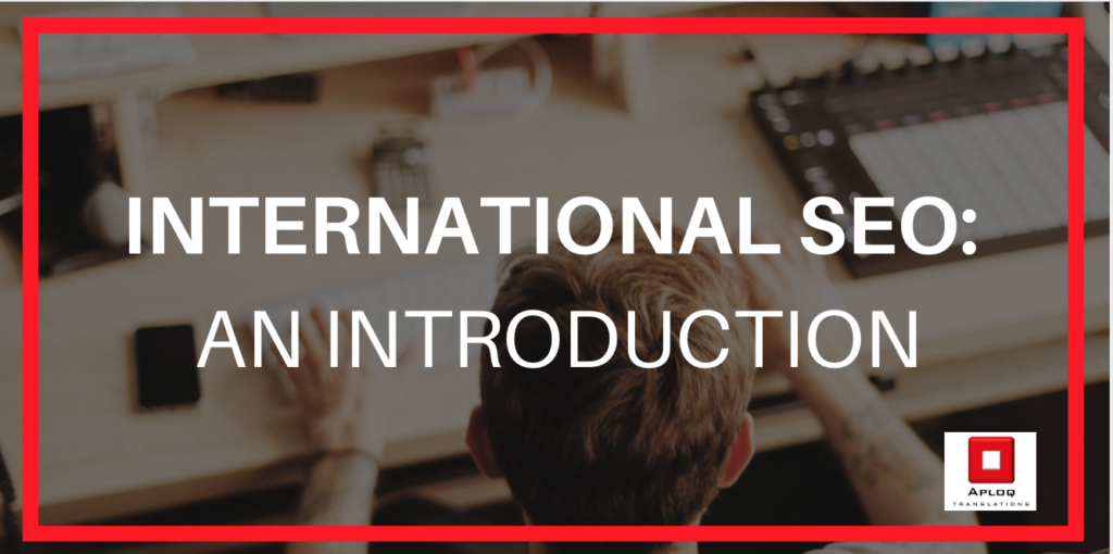International SEO: An introduction