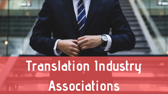 Translation Industry Associations