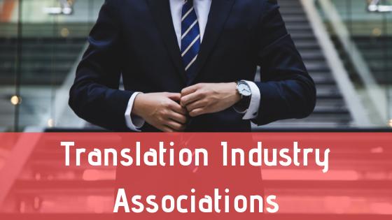 Translation Industry Associations