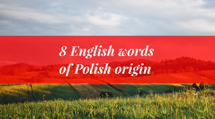english words of polish origin