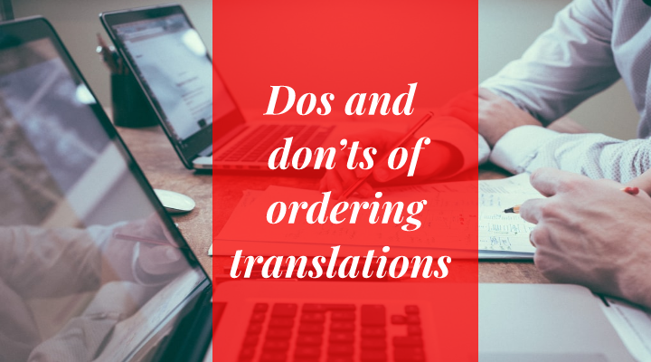 dos and don'ts of ordering translations