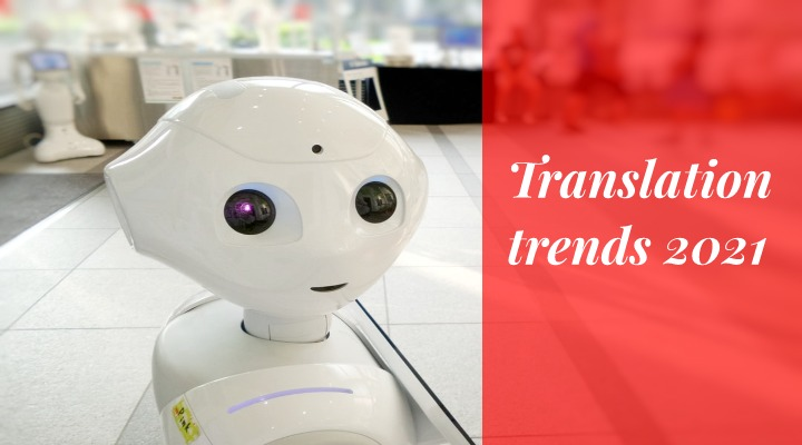 Translation trends 2021
